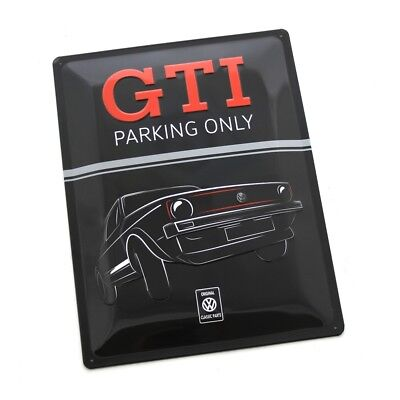Original VW GTI Blechschild Parking Only Accessoires Lifestyle Schild 30 x 40 cm