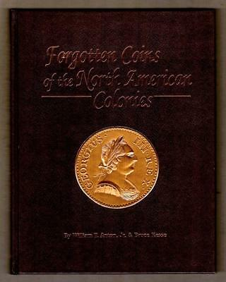 Forgotten Coins Of The North American Colonies - Anton & Kesse  ---  Cbal