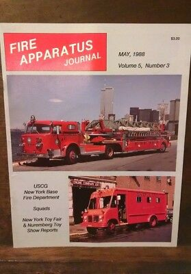Fire Apparatus Journal Volume 5, Number 3 May 1988 World Trade Center New York