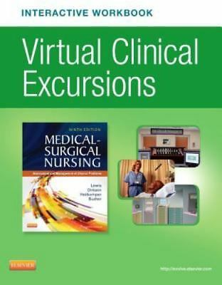 Virtual Clinical Excursions: Medical Surgical Nursing 9th edition
