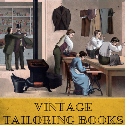 166 Rare Mens Tailoring Books On Dvd- Suit Fitting Repair Fashion Clothes Design