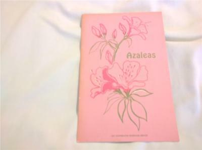 Vintage Booklet on Azaleas pub by. LSU Cooperative Extension Service 1971