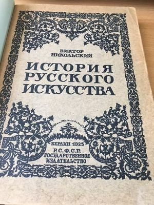 Victor Nikolskiy Book of Russian Art History 1923 rare collectable