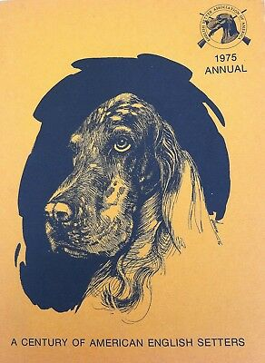 1975 ENGLISH SETTER ASSOCIATION OF AMERICA Breed Reference Book
