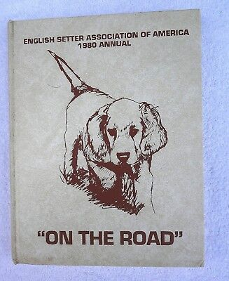 1980  ENGLISH SETTER ASSOCIATION OF AMERICA ANNUAL Breed Reference Book