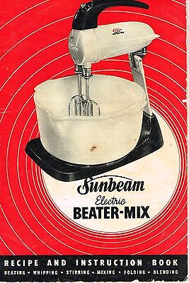 1959 Sunbeam Electric Beater-Mix Recipe & Instruction Book - 12 pages