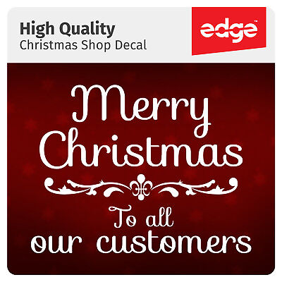 Merry Christmas To All Our Customers Window Shop Decal Sticker Sign Retail Xmas