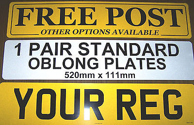 REG PLATES 1 PAIR NUMBER PLATES MOT ROAD LEGAL CAR VAN TRUCK 520mm x 111mm