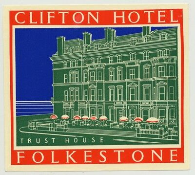Clifton Hotel (Trust House) - Folkstone / Great Britain (Vintage Luggage Label 1