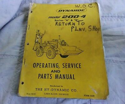 Vintage Dynahoe Model 200-4 Operating, Service, and Parts Manual Series A & B