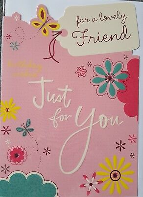 For A Lovely Friend Birthday Wishes Just You Card