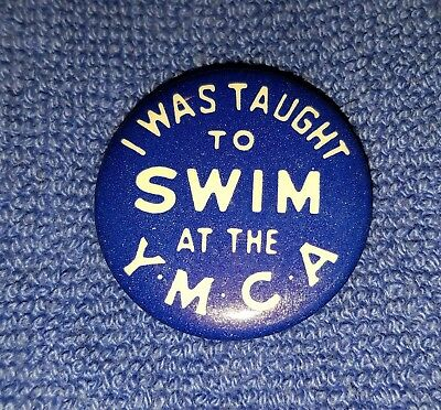 "Vintage YMCA Swimming Pinback ""I Was Taught to Swim at the YMCA"""