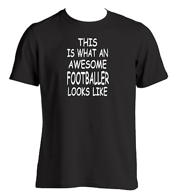 AWESOME FOOTBALLER MENS FUNNY T SHIRT LIVERPOOL ARSENAL MANCHESTER football kit