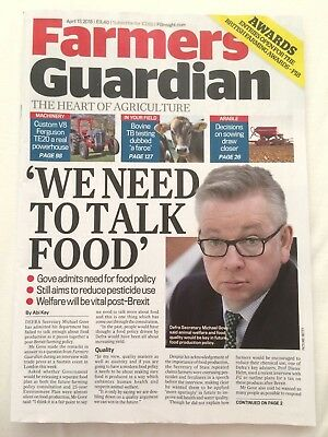 "Farmers Guardian magazine April 13th 2018 (Michael Gove, ""We need to talk food"")"