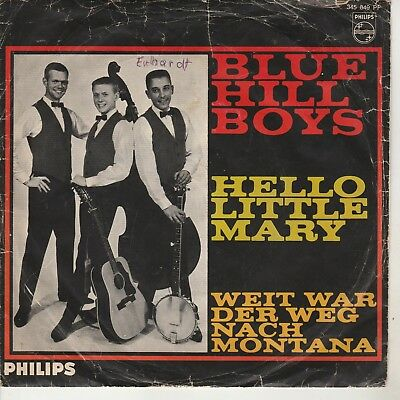 "BLUE-HILL-BOYS - Single ""Hello little Mary / Weit war der Weg nach Montana"""
