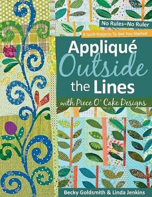 APPLIQUE OUTSIDE THE LINES || Quilt Project Book || GOLDSMITH & JENKINS