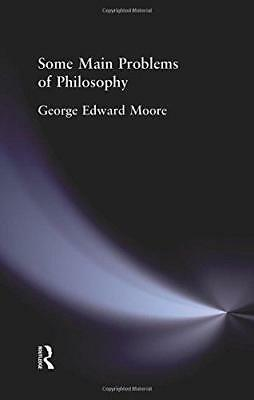 Some Main Problems of Philosophy by George Edward Moore (Paperback, 2015)