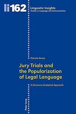 Jury Trials and the Popularization of Legal Language: A Discourse Analytical...