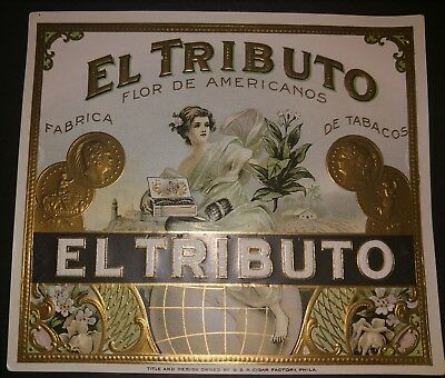 EL TRIBUTO Outer Cigar BOX Label original GREAT GRAPHIC D & A CIGAR PHILADELPHIA