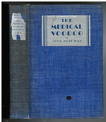 1935 Anti-Vaccination Book MEDICAL VOODOO in SIGNED BY AUTHOR Medical Conspiracy
