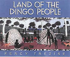 Land of the Dingo People by Percy Trezise (Paperback, 2001)