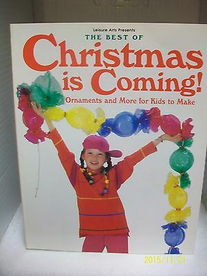 The Best Of Christmas Is Coming Ornaments & More Instruction Book Soft Cover