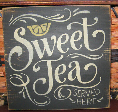 PRIMITIVE  COUNTRY  SWEET TEA SERVED HERE sm sq   SIGN