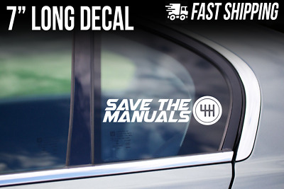 Save the Manuals Sticker - 6 5 speed Transmission Vinyl Decal