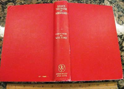 A TEXTBOOK OF MINERALOGY & Extended Treatise on Crystallography by Dana 1932