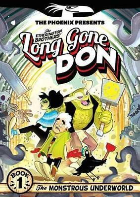 Long Gone Don: The Monstrous Underworl by Lorenzo Etherington New Paperback Book