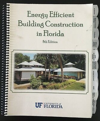 Energy Efficient Building Construction in Florida, 8th Edition
