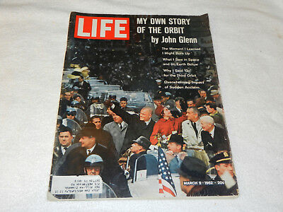 "LIFE Magazine  March 9, 1962  ""MY OWN STORY OF THE ORBIT"" by John Glenn NASA"