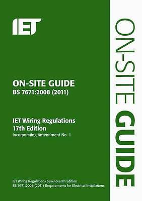 On-Site Guide (BS 7671: 2008 Wiring Regulations, Incorporating Amendment No 1: …