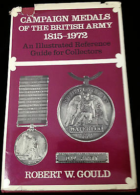 CAMPAIGN MEDALS of the BRITISH ARMY 1815-1972 Illustrated Guide Gould WWI War
