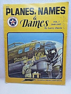 Planes, Names and Dames Squadron Signal Publications