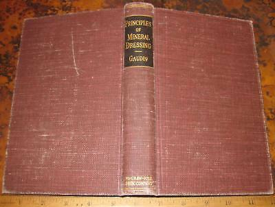 PRINCIPLES OF MINERAL DRESSING by Gaudin 1939 Flotation Magnetic Separation Ores