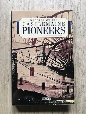 1972 Records Of The Castlemaine Pioneers Victoria Goldfields Mining