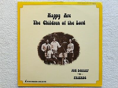 "Vinyl-12""-LP # John Dailey & Friends # Happy Are The Children of The Lord # 1975"