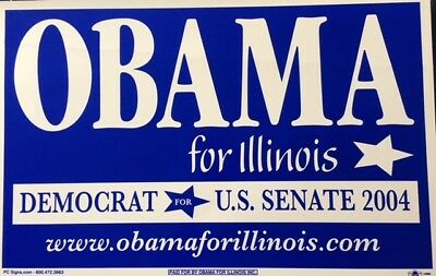"""Awesome 14 by 24"""" Cardboard Campaign Sign for Obama for Senate 2004 in Illinois"""