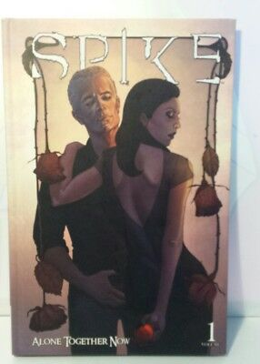 Buffy the Vampire Slayer Spike Graphic Novel Vol 1 Harback Alone Together Now