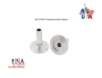 USA KF25/NW25 20 mm OD Barbed Hose Flange Stainless Steel 304 Vacuum Adapter