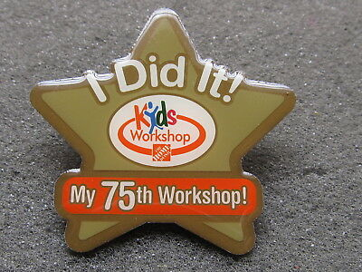 home depot collectibles  kids workshop I did it 75th workshop  lapel pin