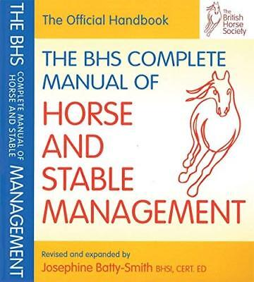 BHS Complete Manual of Horse and Stable Management New Paperback Book