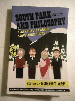 South Park And Philosophy 2007 Softcover 273 Pages Blackwell Publishing Robt Arp