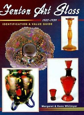 Fenton Art Glass 1907-1939: Identification & Value Guide-ExLibrary