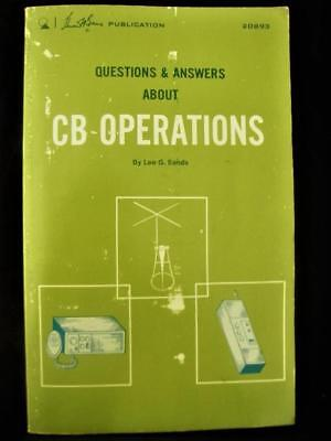 QUESTIONS & ANSWERS ABOUT CB OPERATIONS, Leo G. Sands, 1975, 112 pg