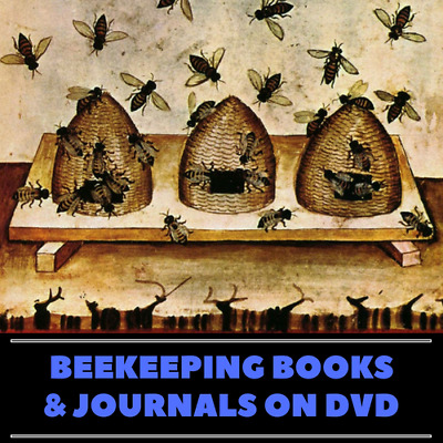 239 Vintage Rare Bee Keeping Books & Journals on Data DVD - Bee Culture Hives
