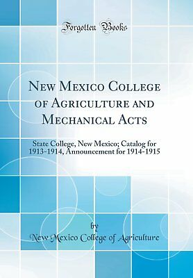 New Mexico College of Agriculture and Mechanical Acts: State College, New Mexico