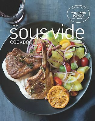 NEW The Sous Vide Cookbook by Williams Sonoma Test Kitchen