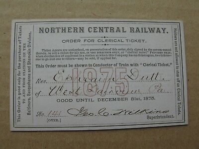 1875 Northern Central Railway order Clerical ticket E Dutt W Fairview, Pa NCRW
